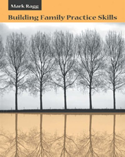 Building Family Practice Skills: Methods, Strategies, and Tools 9780534556860
