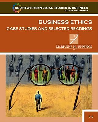 Business Ethics: Case Studies and Selected Readings 9780538473538