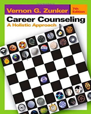 Career Counseling: A Holistic Approach 9780534640170