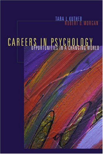 Careers in Psychology: Opportunities in a Changing World 9780534617769
