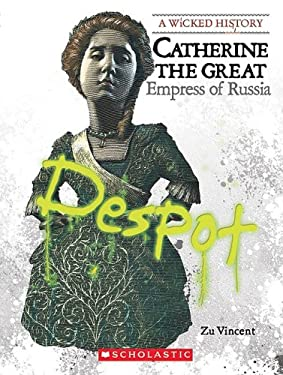 Catherine the Great: Empress of Russia 9780531218020