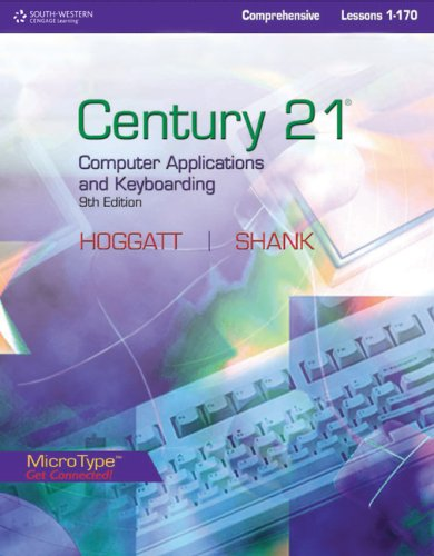 Century 21 Computer Applications and Keyboarding, Comprehensive Lessons 1-170 9780538449069