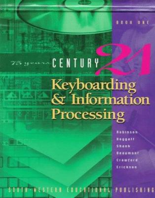 Century 21 Keyboarding & Information Processing: Book One, 150 Lessons 9780538648936