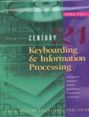 Century 21 Keyboarding and Information Processing, Book 1: Copyright Update 9780538691567