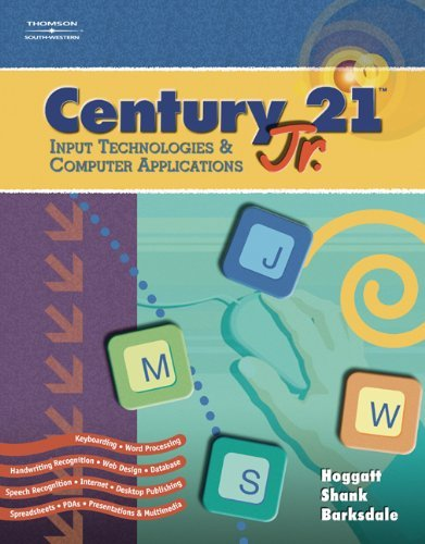 Century 21 JR., Input Technologies and Computer Applications 9780538442657