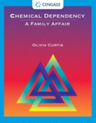 Chemical Dependency: A Family Affair 9780534355838
