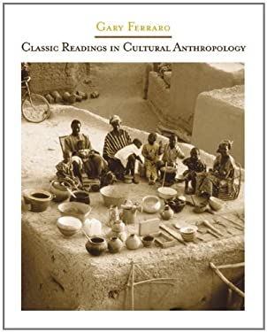 Classic Readings in Cultural Anthropology 9780534612726