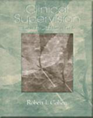 Clinical Supervision: What to Do and How to Do It 9780534630270