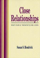 Close Relationships: What Couple Therapists Can Learn