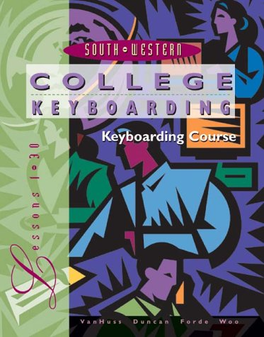 College Keyboarding, Microsoft Word 2000, Lessons 1-30 9780538722483