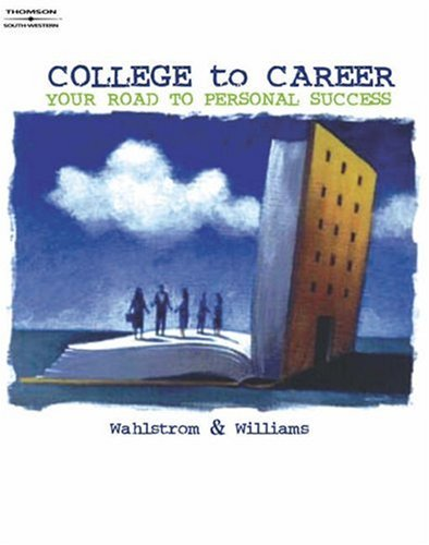 College to Career: Your Road to Personal Success 9780538726696
