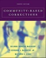 Community-Based Corrections (with Infotrac) [With Infotrac] 9780534516734