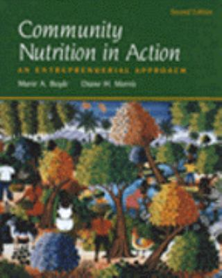 Community Nutrition in Action: An Entrepreneurial Approach 9780534538293