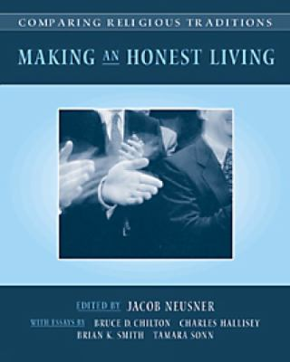 Comparing Religious Traditions: Making an Honest Living, Volume 2 9780534530563