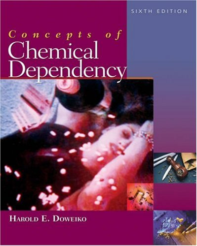 Concepts of Chemical Dependency 9780534632847