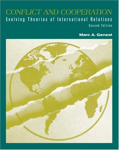 Conflict and Cooperation: Evolving Theories of International Relations 9780534506902