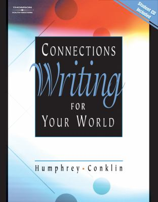Connections: Writing for Your World [With CDROM] 9780538727501