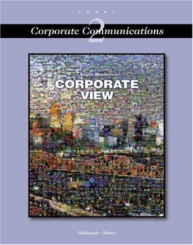 Corporate View: Corporate Communications [With CDROM] 9780538692908