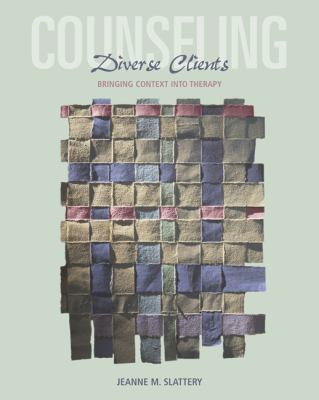 Counseling Diverse Clients: Bringing Context Into Therapy 9780534563905