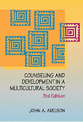 Counseling and Development in a Multicultural Society 9780534344900