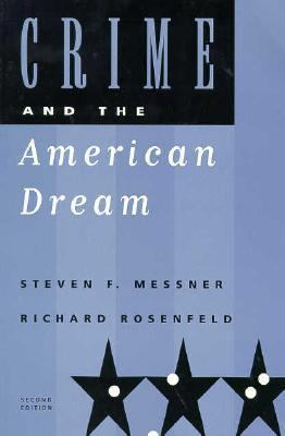 Crime and the American Dream 9780534517663