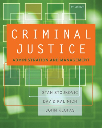 Criminal Justice Organizations: Administration and Management 9780534645878