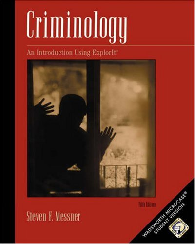 Criminology: A Workbook Using Microcase Explorit [With CD-ROM Microcase Explorit] 9780534601201