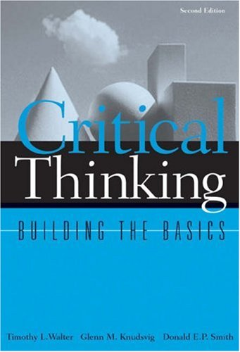 Critical Thinking: Building the Basics 9780534599768