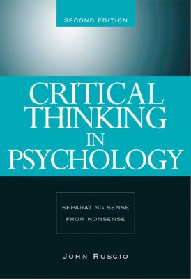 Critical Thinking in Psychology: Separating Sense from Nonsense 9780534634599