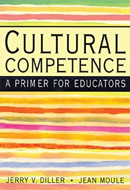 Cultural Competence: A Primer for Educators (with Infotrac) [With Infotrac] 9780534584160