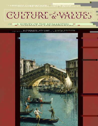 Culture and Values: A Survey of the Humanities, Alternate Edition [With CDROM] 9780534582272