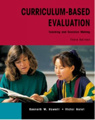 Curriculum-Based Evaluation: Teaching and Decision Making 9780534343705