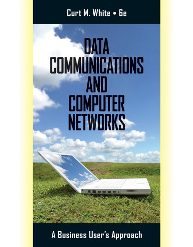 Data Communications and Computer Networks: A Business User's Approach 9780538452618