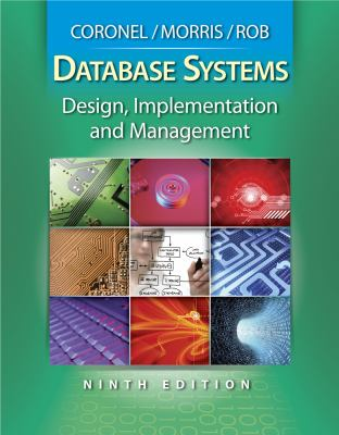 Database Systems: Design, Implementation and Management (Book Only) 9780538748841