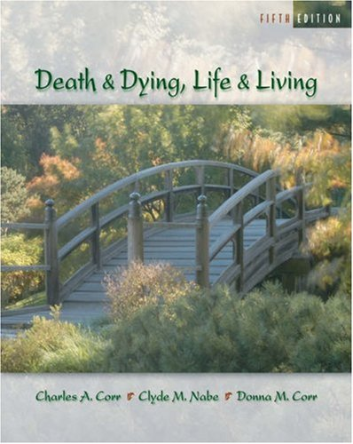 Death and Dying: Life and Living [With Infotrac] 9780534576608