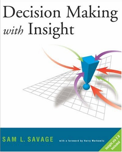 Decision Making with Insight: With Insight.Xla 2.0 [With CDROM] 9780534386399