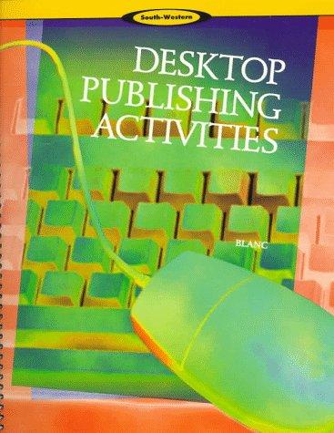 Desktop Publishing Activities 9780538677905