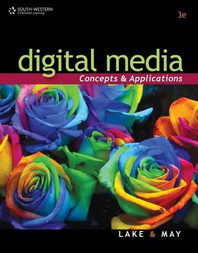 Digital Media: Concepts and Applications 9780538741309