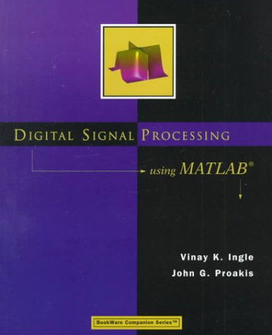 Digital Signal Processing Using MATLAB 9780534371746