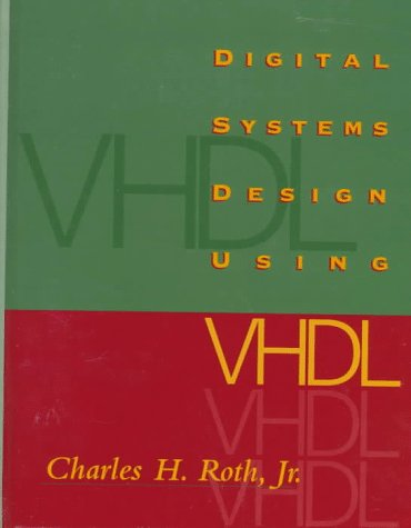 Digital Systems Design Using VHDL 9780534950996
