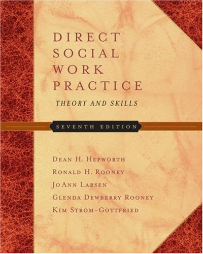 Direct Social Work Practice: Theory and Skills [With Infotrac] 9780534644581