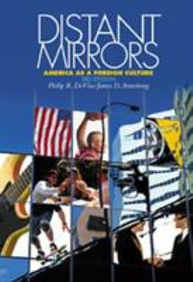 Distant Mirrors: America as a Foreign Culture 9780534556488