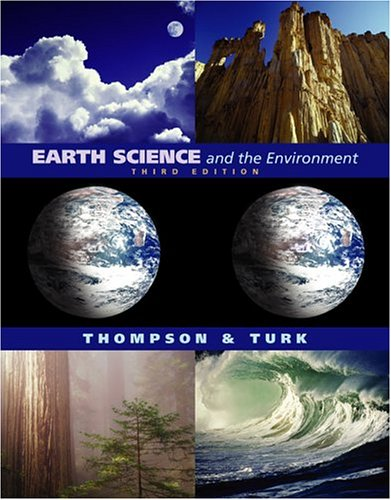Earth Science and the Environment [With Infotrac] 9780534393137