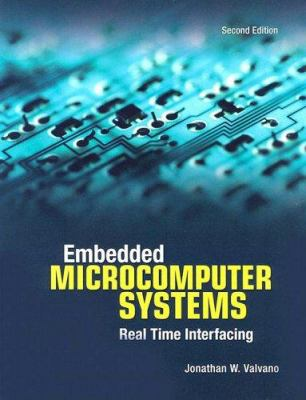 Embedded Microcomputer Systems: Real Time Interfacing [With CD-ROM] 9780534551629