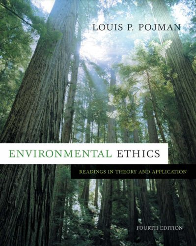 Environmental Ethics: Readings in Theory and Application 9780534639716