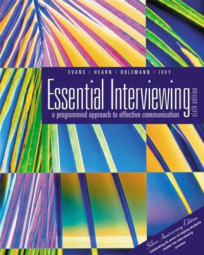 Essential Interviewing: A Programmed Approach to Effective Communication [With Infotrac] 9780534558482