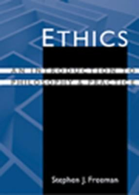 Ethics: An Introduction to Philosophy and Practice 9780534366384
