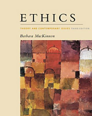 Ethics: Theory and Contemporary Issues 9780534546359