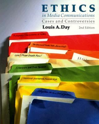 Ethics in Media Communications: Cases and Controversies 9780534507169