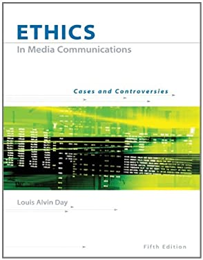 Ethics in Media Communications: Cases and Controversies (with Infotrac) [With Infotrac] 9780534637149